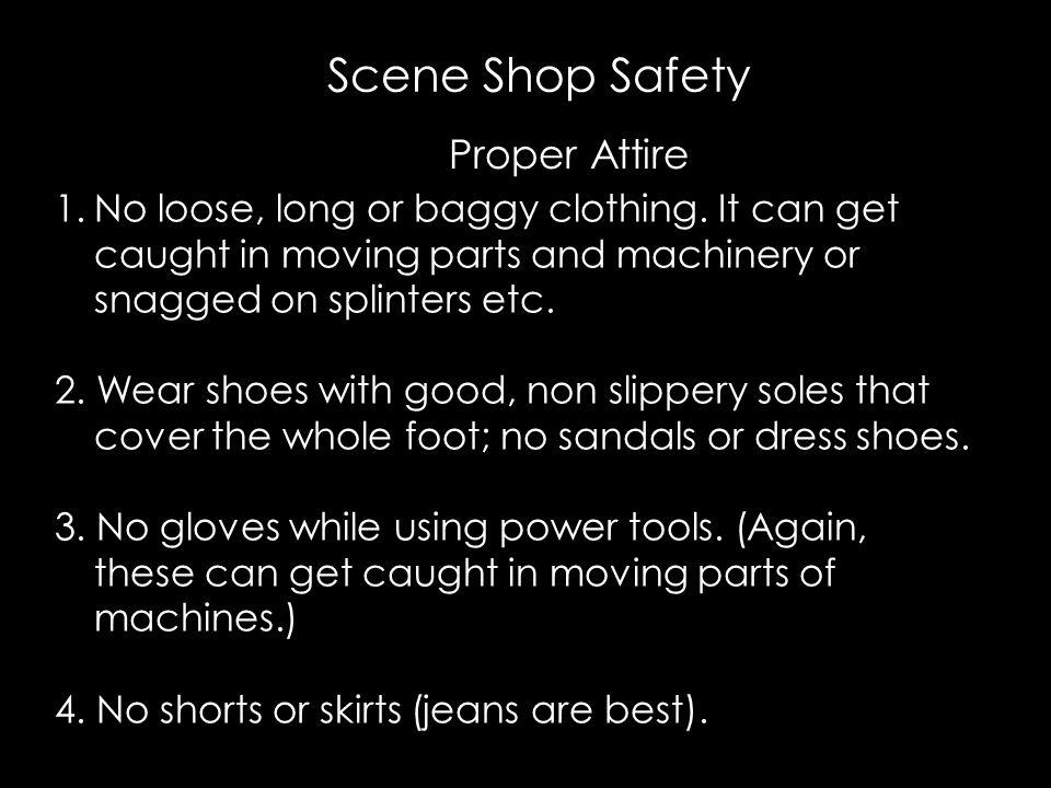 Scene Shop Safety Proper Attire