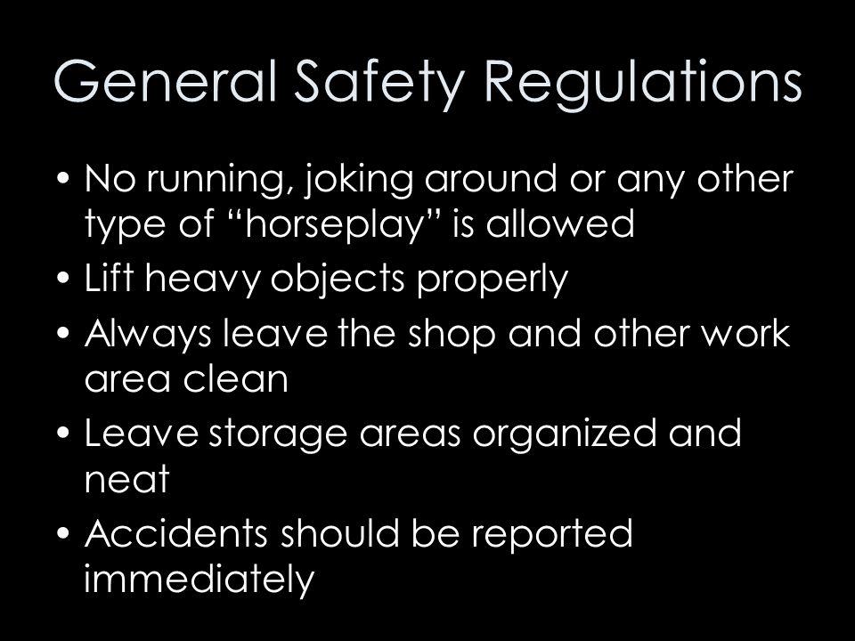 General Safety Regulations
