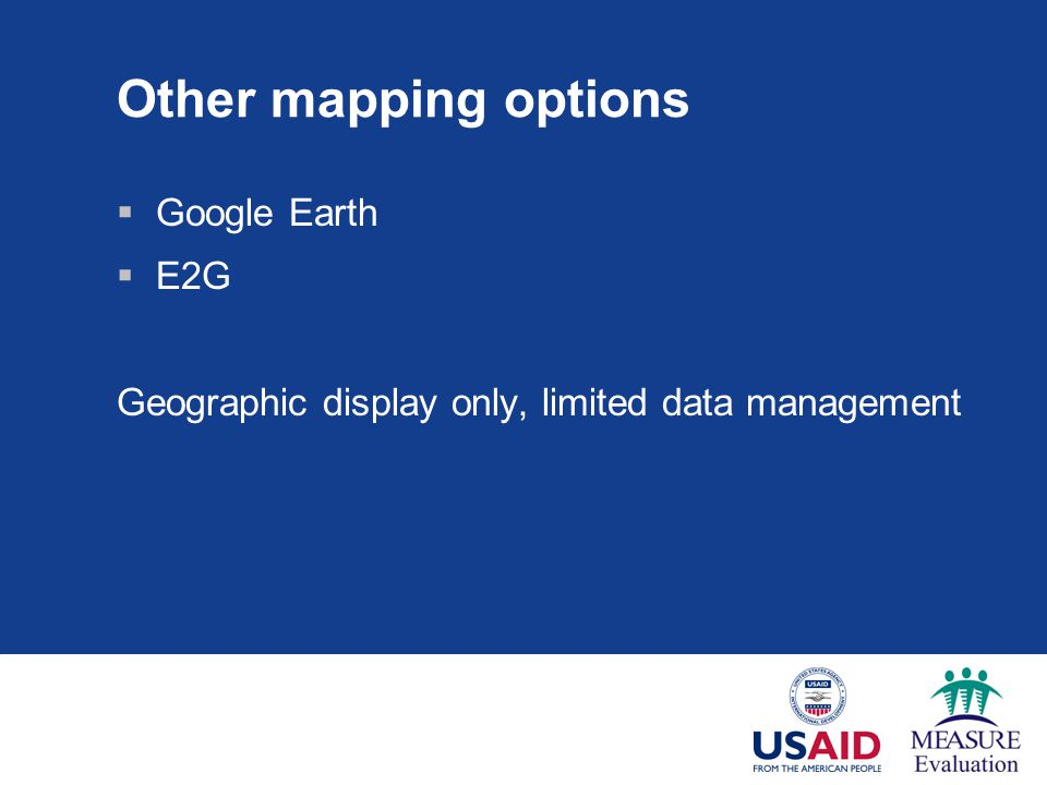 Other mapping options Google Earth E2G