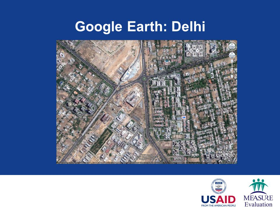 Google Earth: Delhi And here's a section of Delhi. 38