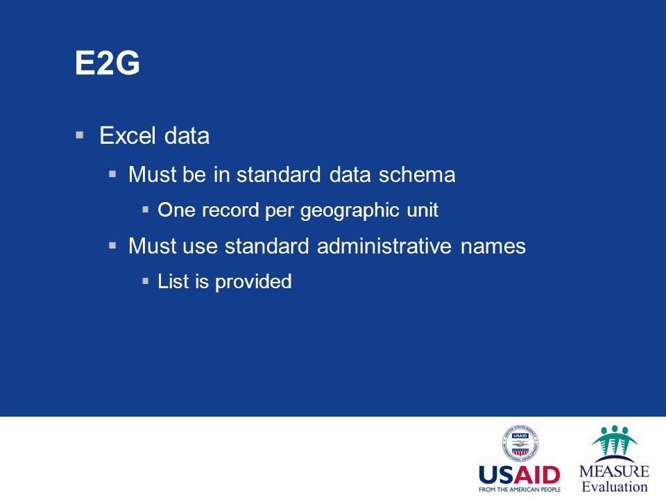 E2G Excel data Must be in standard data schema