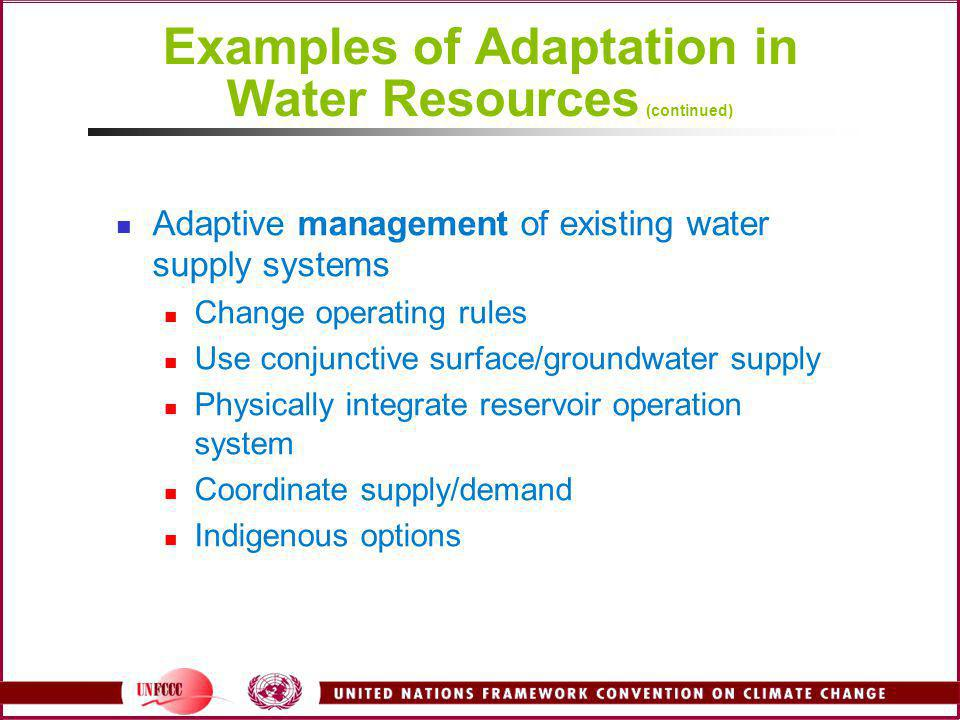 Examples of Adaptation in Water Resources (continued)