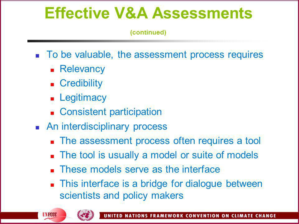 Effective V&A Assessments (continued)