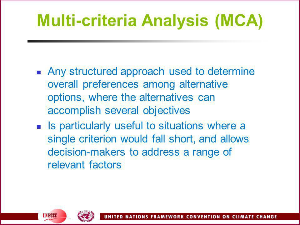Multi-criteria Analysis (MCA)