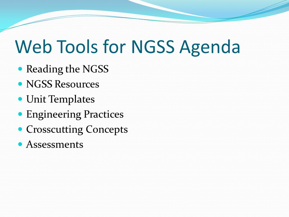 Web Tools for NGSS Agenda