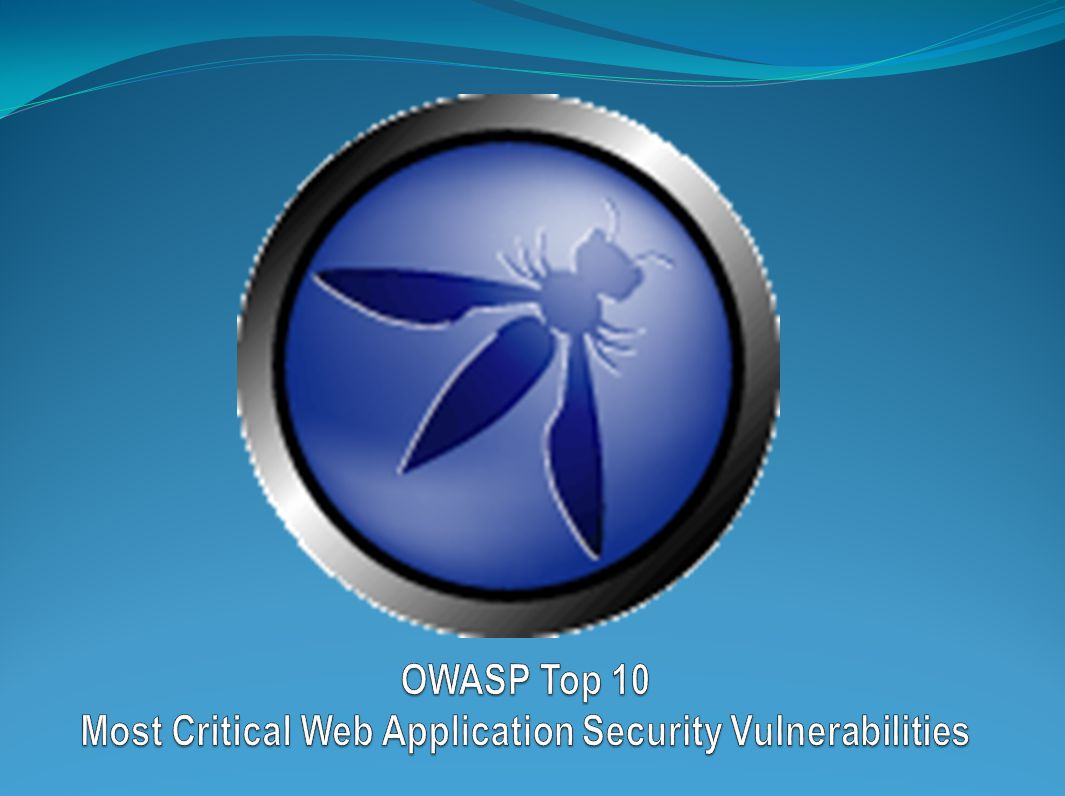 OWASP Top 10 Most Critical Web Application Security Vulnerabilities