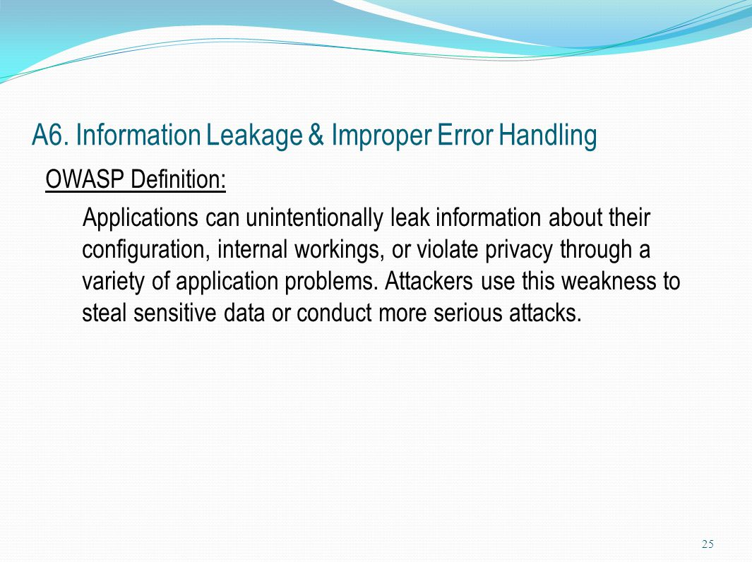 A6. Information Leakage & Improper Error Handling