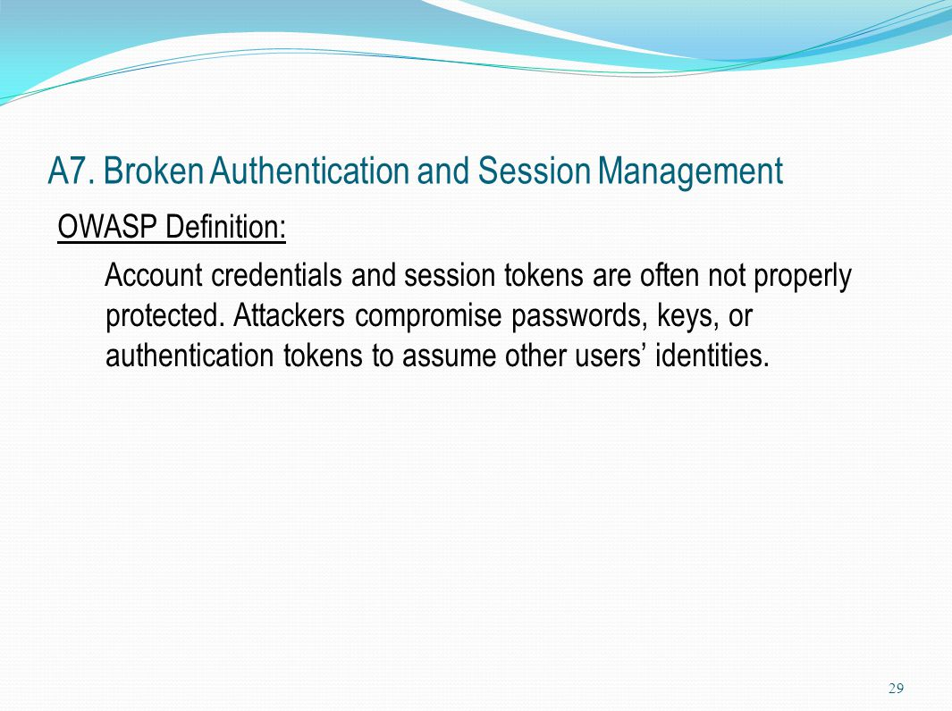 A7. Broken Authentication and Session Management