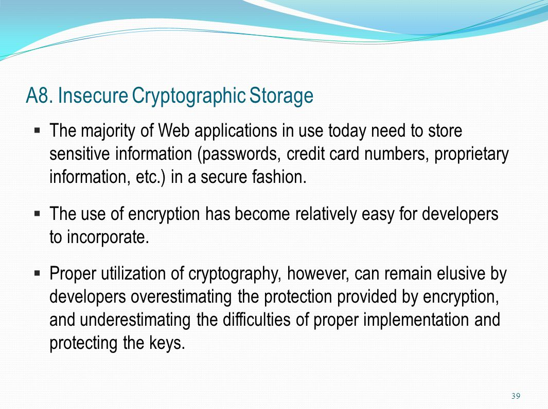 A8. Insecure Cryptographic Storage
