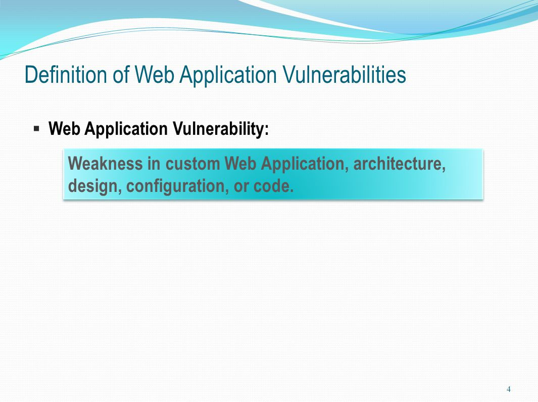 Definition of Web Application Vulnerabilities