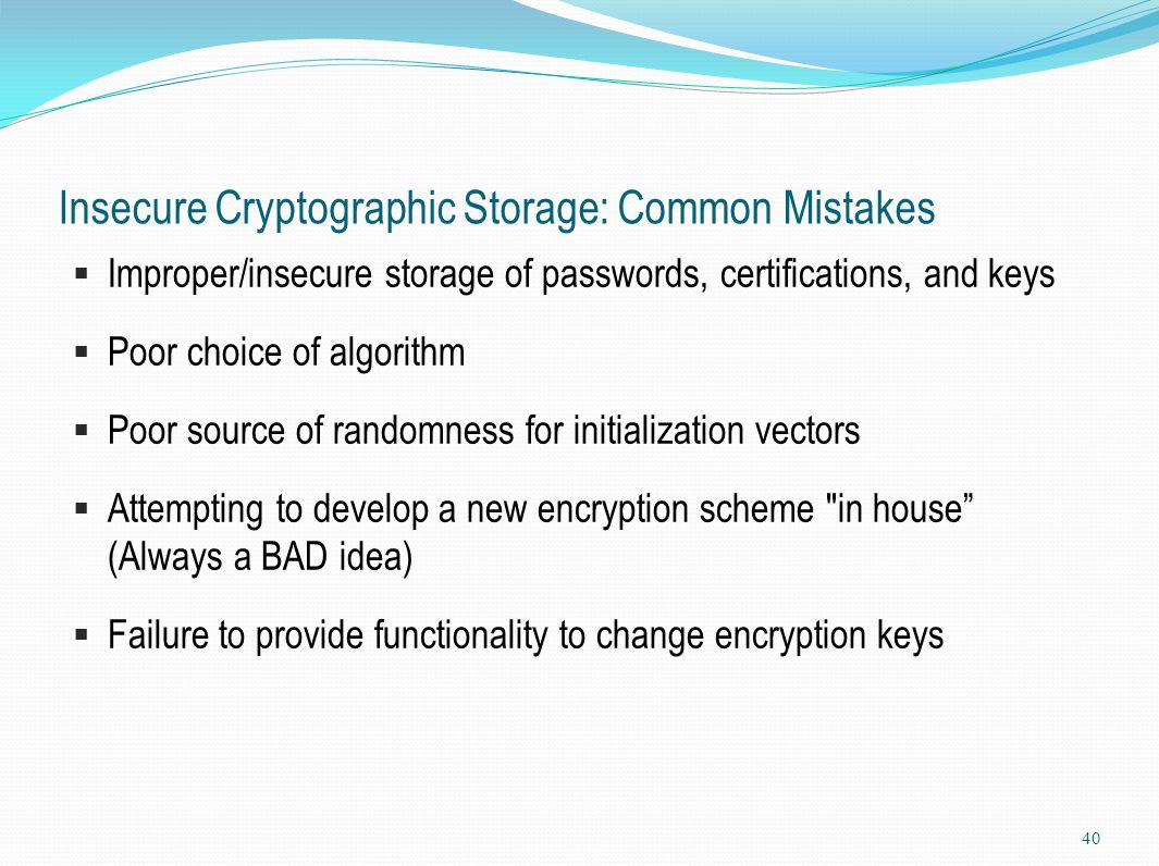 Insecure Cryptographic Storage: Common Mistakes