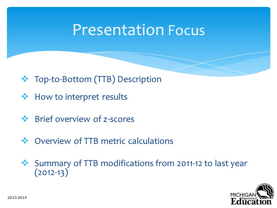 Presentation Focus Top-to-Bottom (TTB) Description