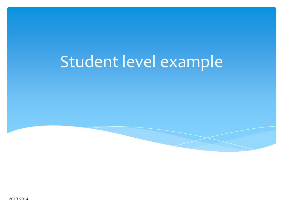 Student level example