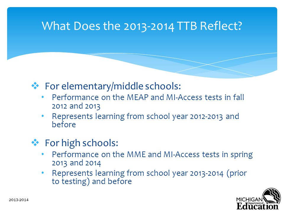 What Does the 2013-2014 TTB Reflect