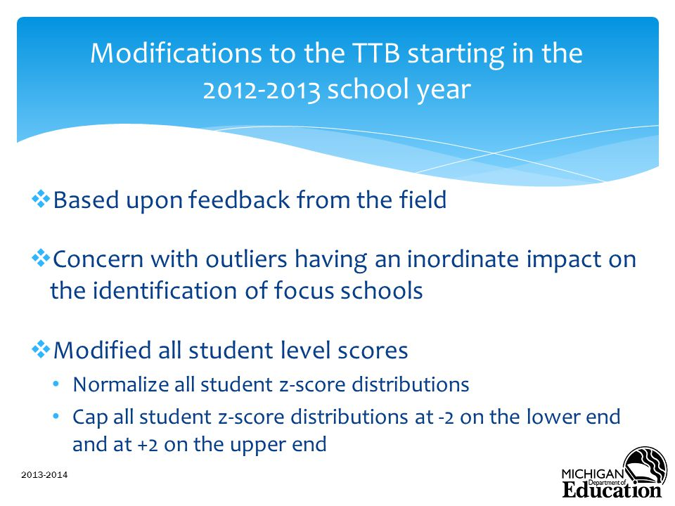 Modifications to the TTB starting in the 2012-2013 school year