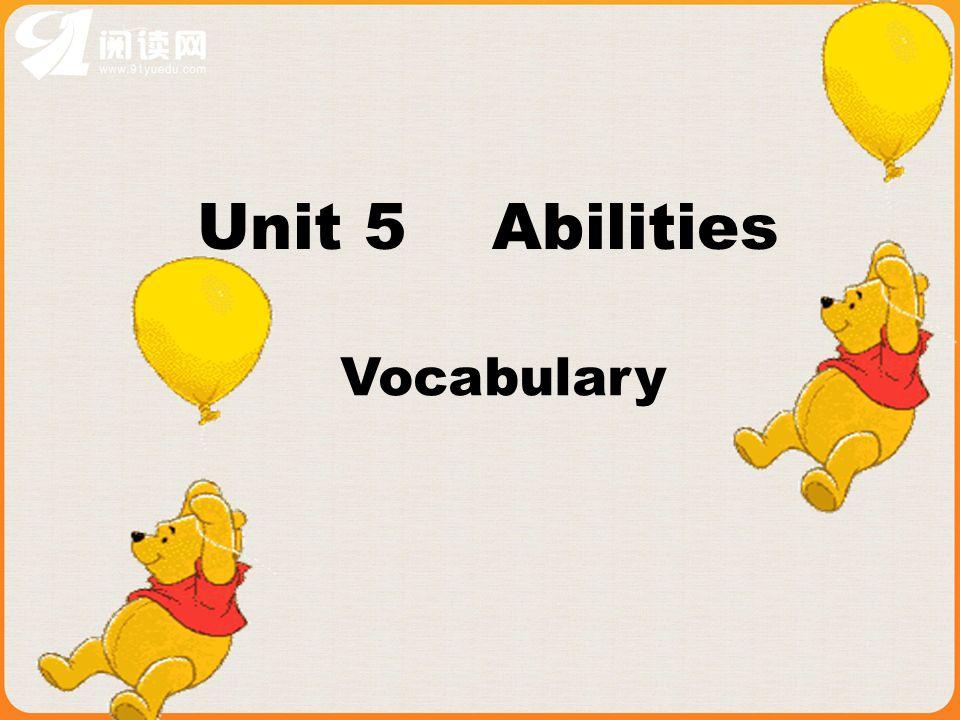 Unit 5 Abilities Vocabulary