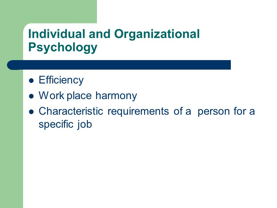 Individual and Organizational Psychology