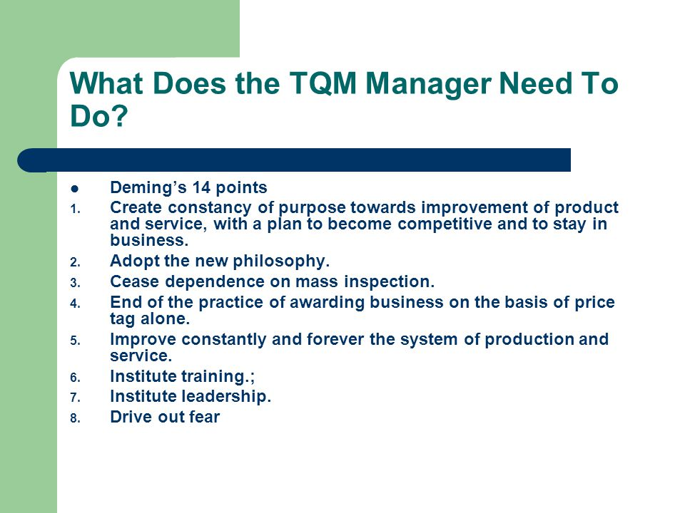 What Does the TQM Manager Need To Do