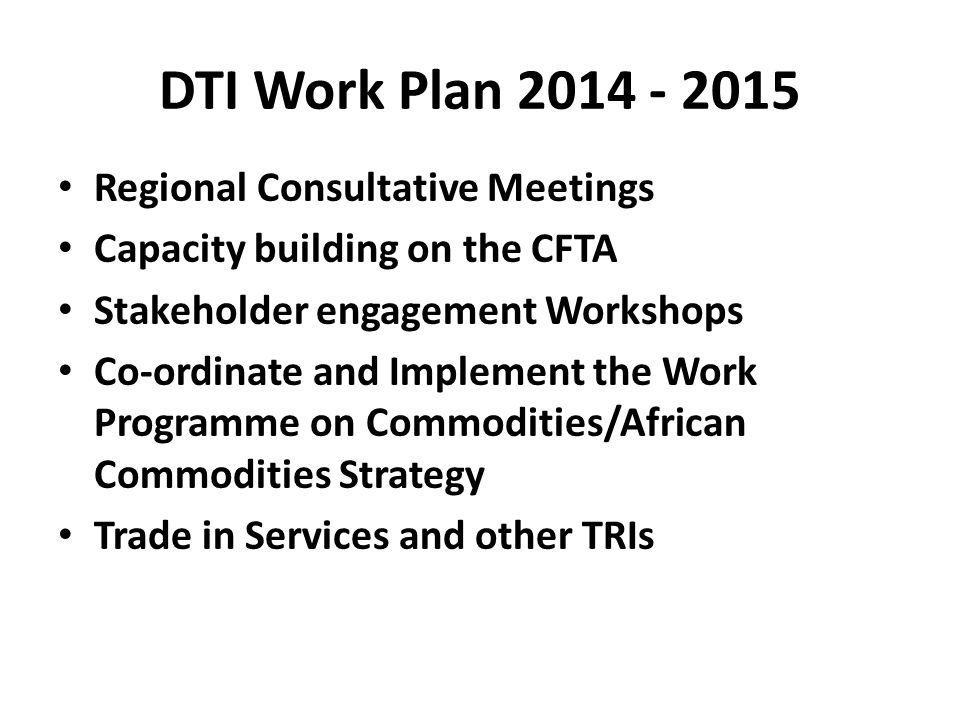 DTI Work Plan 2014 - 2015 Regional Consultative Meetings
