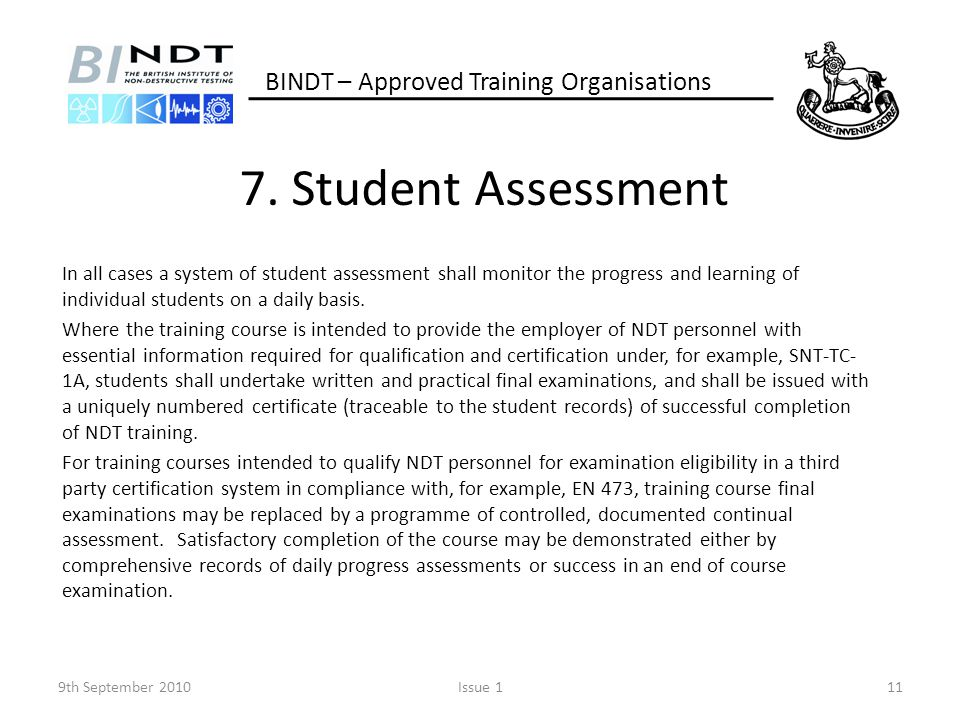 7. Student Assessment BINDT – Approved Training Organisations