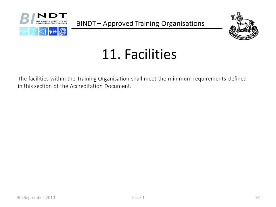 11. Facilities BINDT – Approved Training Organisations