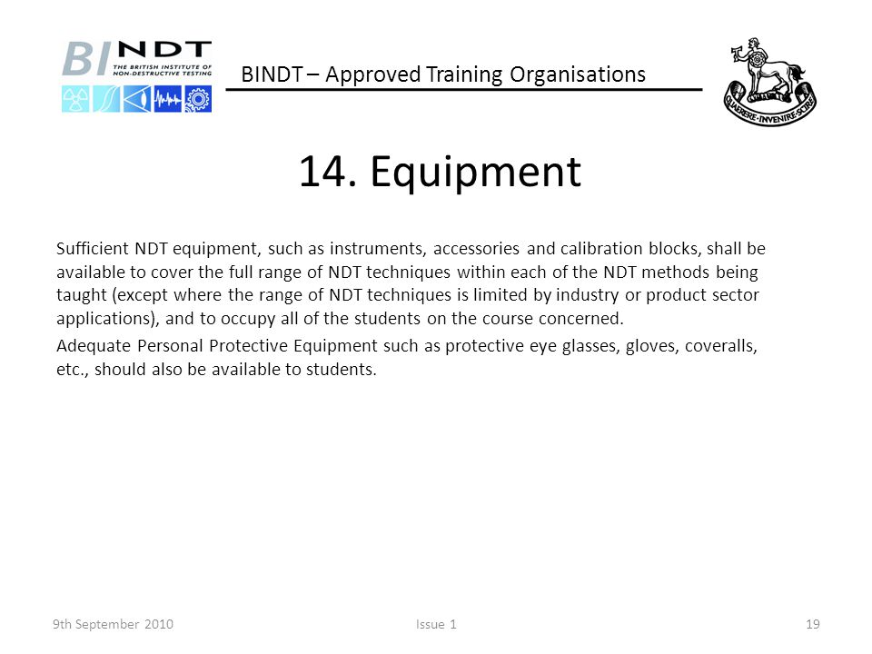 14. Equipment BINDT – Approved Training Organisations