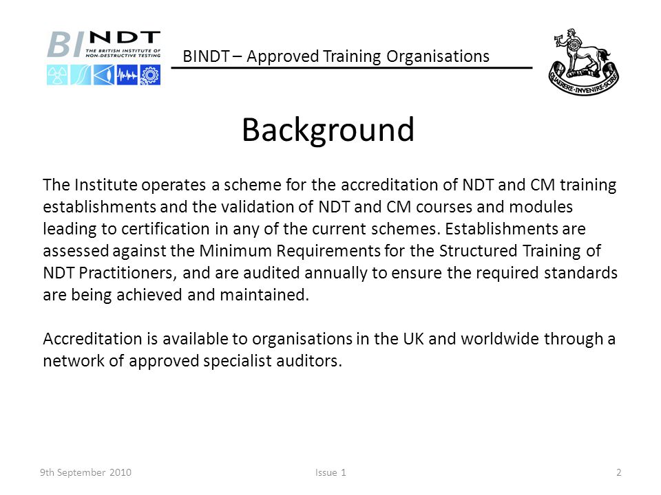 Background BINDT – Approved Training Organisations