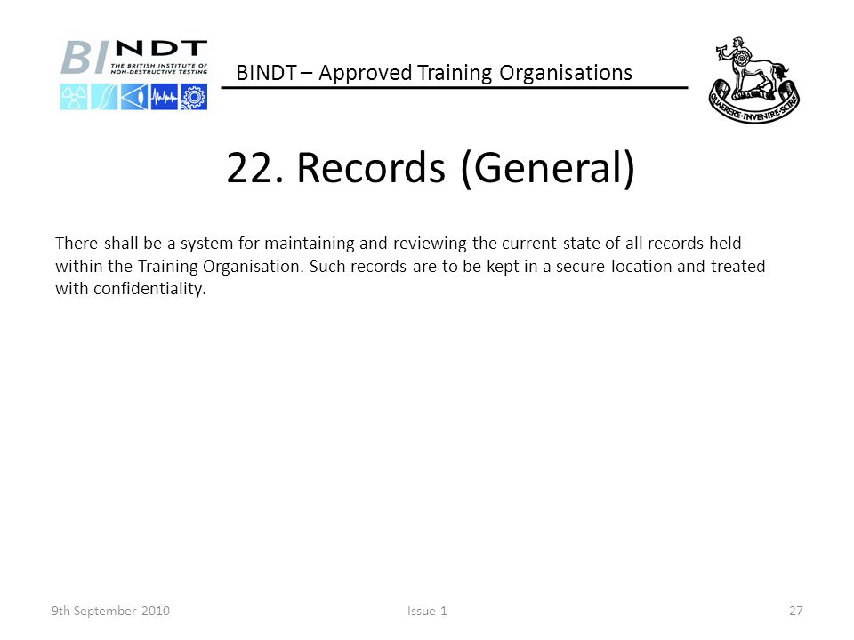 22. Records (General) BINDT – Approved Training Organisations