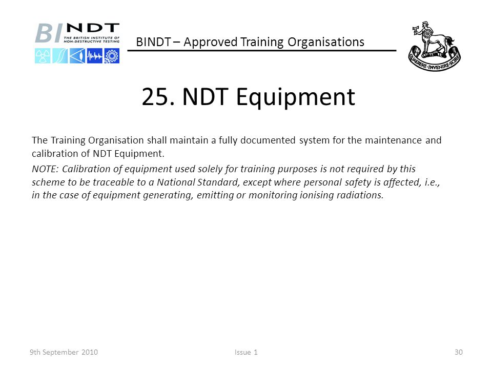 25. NDT Equipment BINDT – Approved Training Organisations