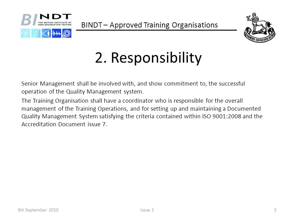 2. Responsibility BINDT – Approved Training Organisations