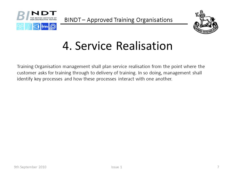 4. Service Realisation BINDT – Approved Training Organisations