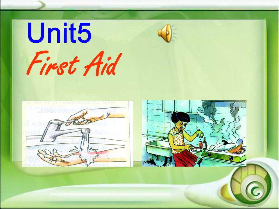 Unit5 First Aid
