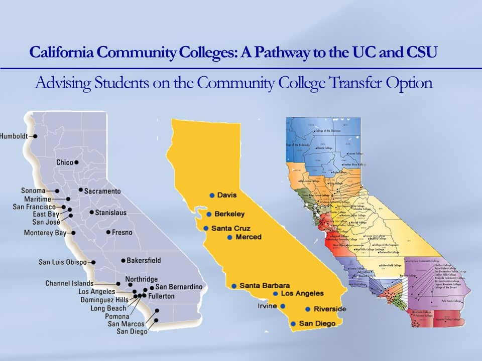 California Community Colleges: A Pathway to the UC and CSU ...