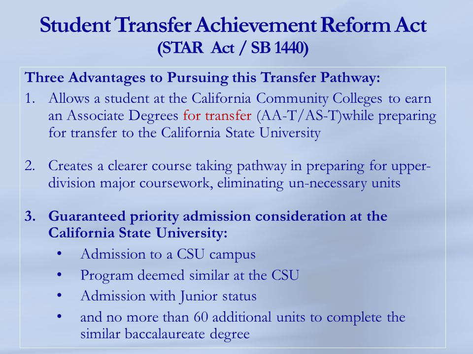 Student Transfer Achievement Reform Act (STAR Act / SB 1440)