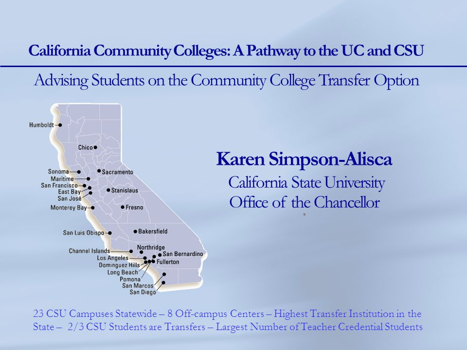 California Community Colleges: A Pathway to the UC and CSU
