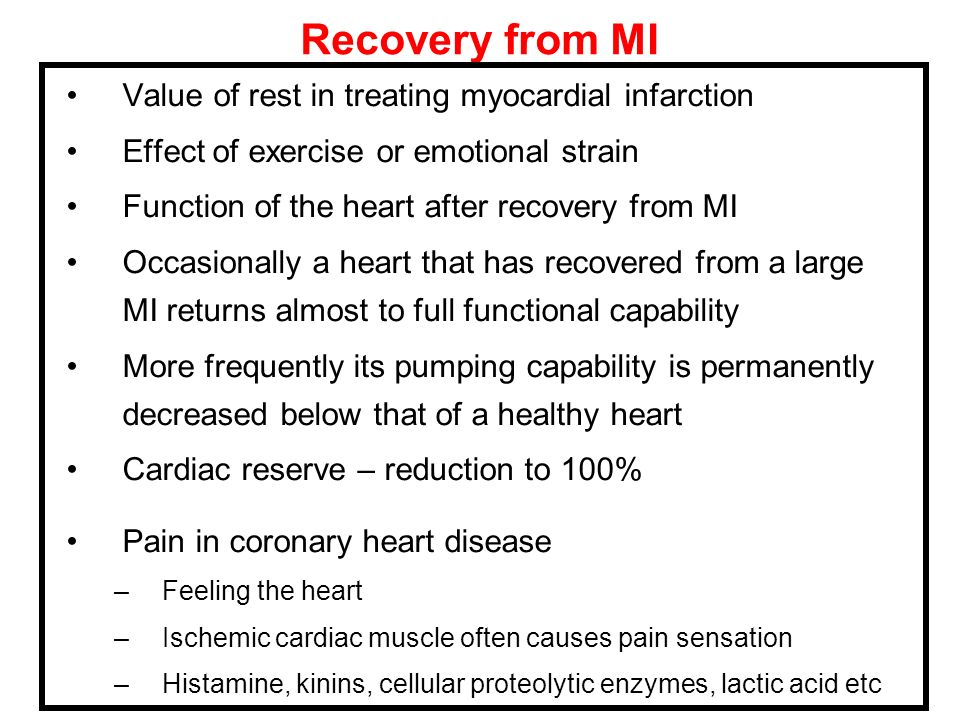 Recovery from MI Value of rest in treating myocardial infarction