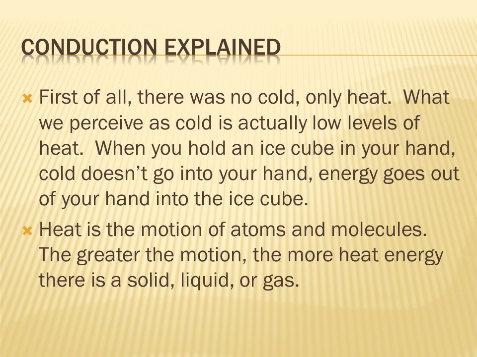 Conduction Explained