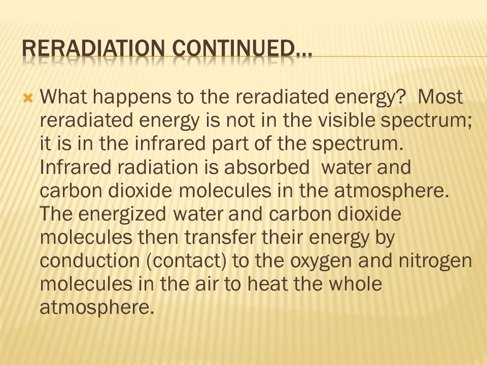 Reradiation continued…
