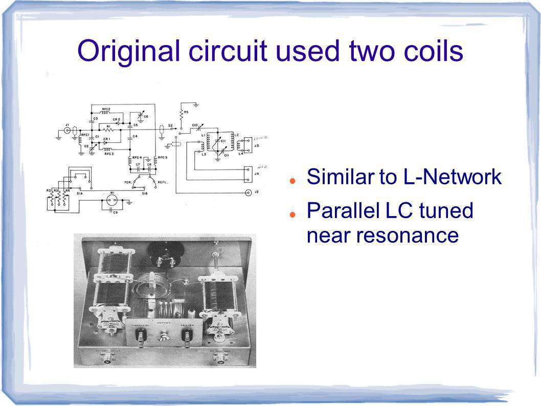 Original circuit used two coils