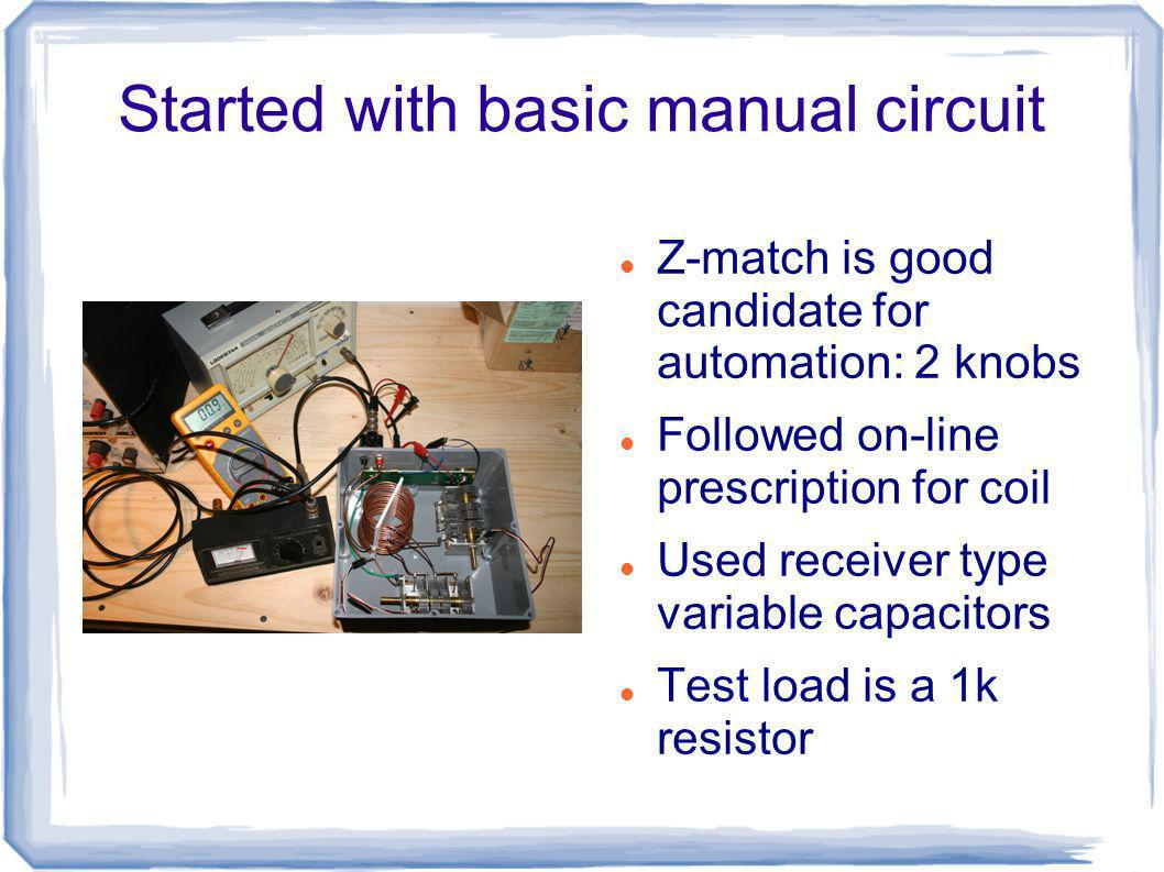Started with basic manual circuit
