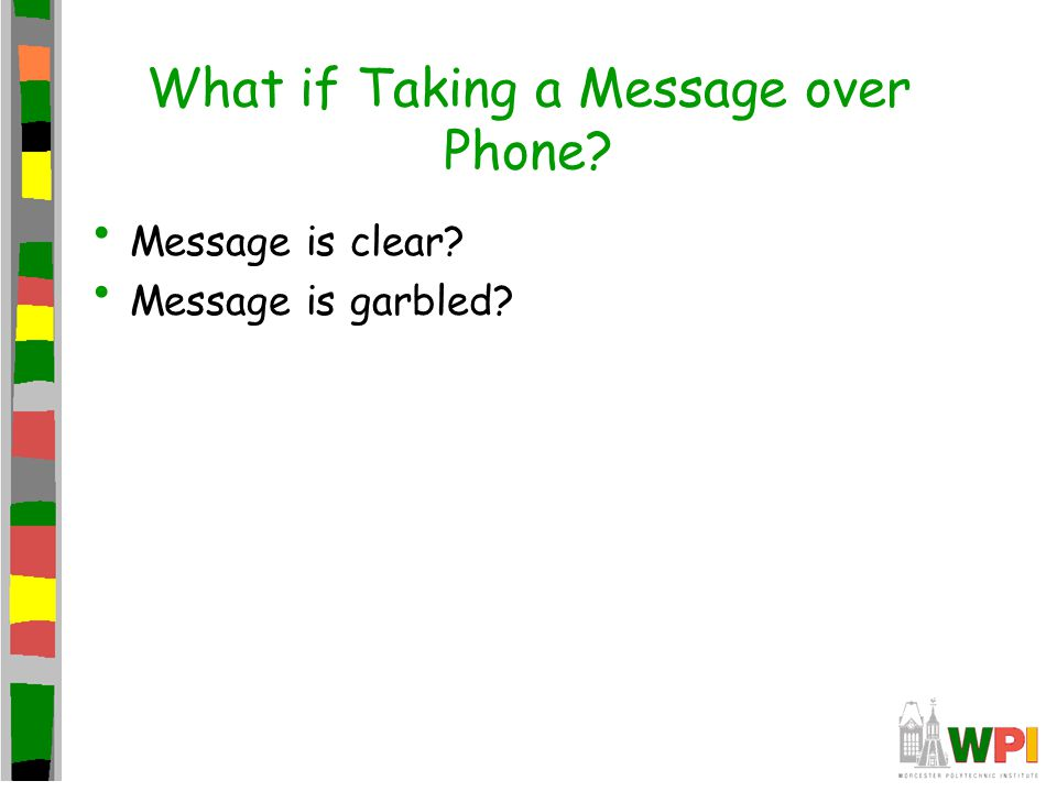 What if Taking a Message over Phone