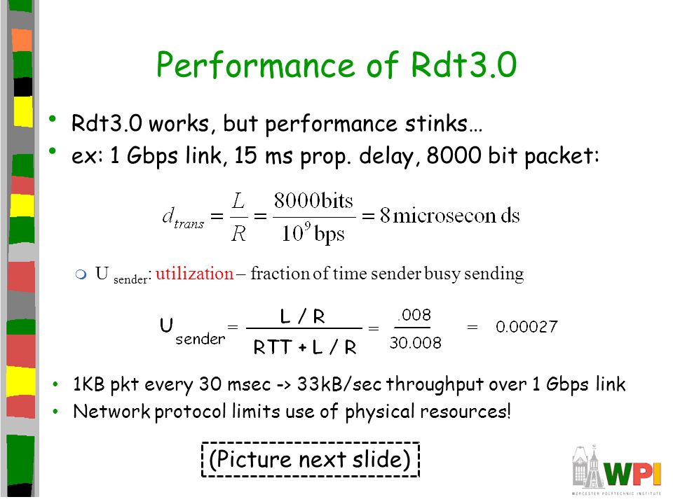 Performance of Rdt3.0 Rdt3.0 works, but performance stinks…