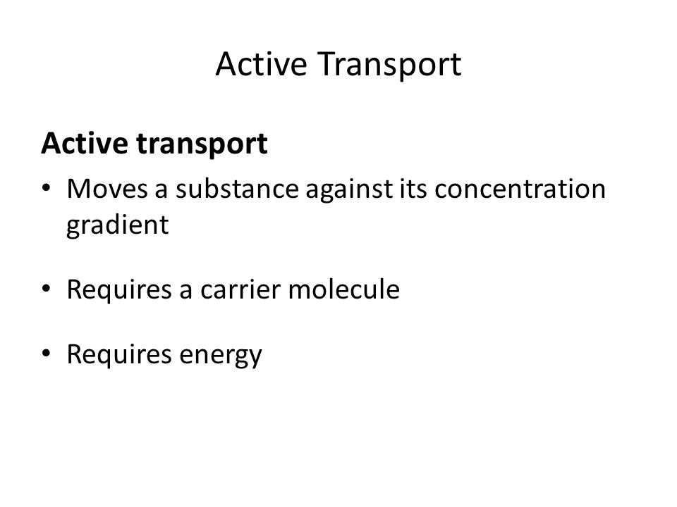 Active Transport Active transport