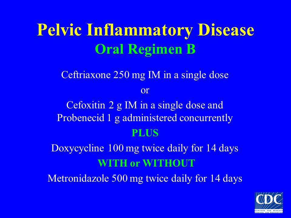 Pelvic Inflammatory Disease Oral Regimen B