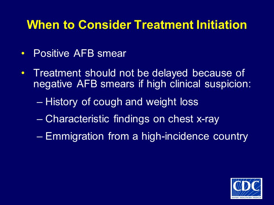 When to Consider Treatment Initiation