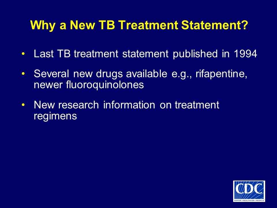 Why a New TB Treatment Statement