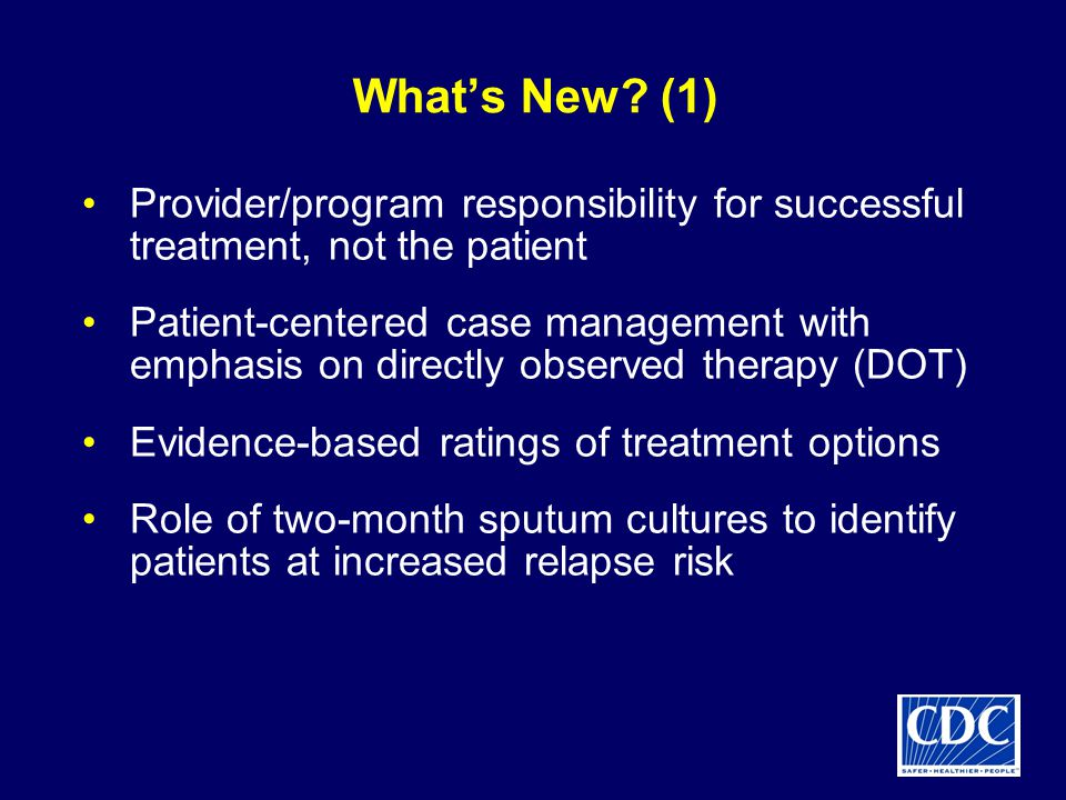 What's New (1) Provider/program responsibility for successful treatment, not the patient.