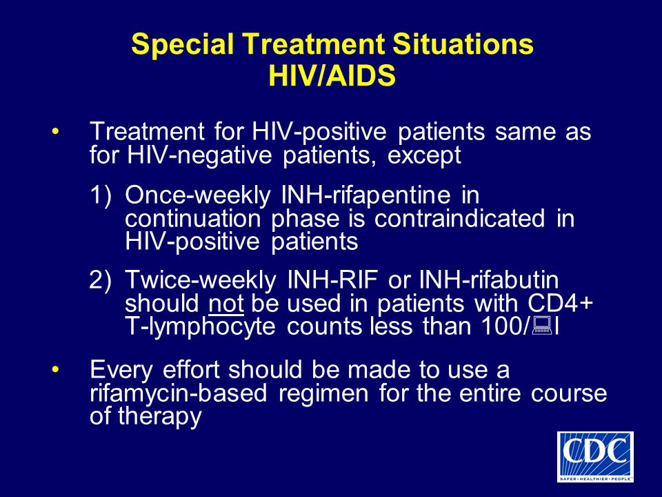 Special Treatment Situations HIV/AIDS