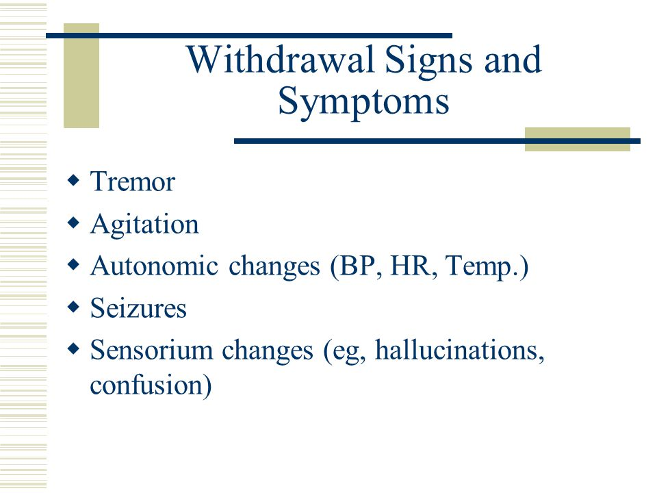 Withdrawal Signs and Symptoms