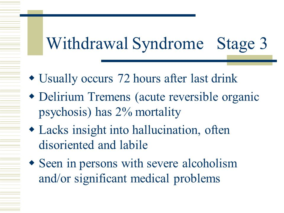 Withdrawal Syndrome Stage 3